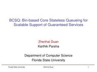 BCSQ: Bin-based Core Stateless Queueing for Scalable Support of Guaranteed Services