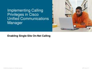 Enabling Single-Site On-Net Calling