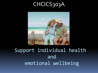 Support individual health  and  emotional wellbeing