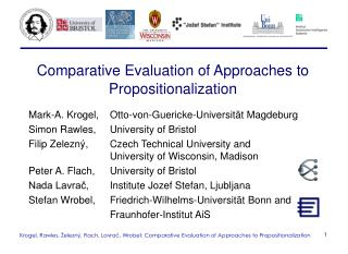 Comparative Evaluation of Approaches to Propositionalization