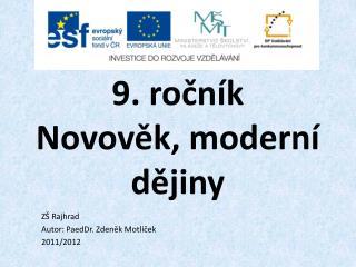 9. ro?n�k Novov?k, modern� d?jiny