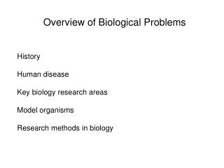 Overview of Biological Problems