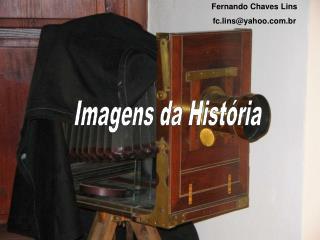 Imagens da História