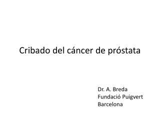 Cribado del cáncer de próstata