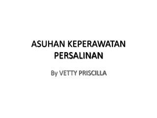 ASUHAN KEPERAWATAN PERSALINAN