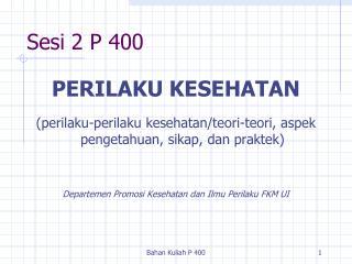 Sesi 2 P 400