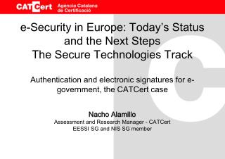 Nacho Alamillo Assessment and Research Manager - CATCert EESSI SG and NIS SG member