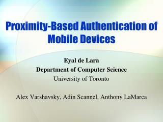 Proximity-Based Authentication of Mobile Devices