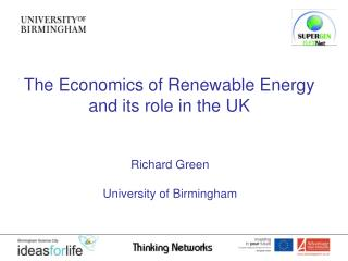 The Economics of Renewable Energy  and its role in the UK