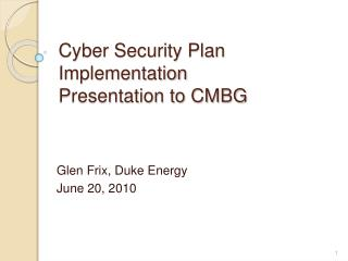 Cyber Security Plan Implementation Presentation to CMBG