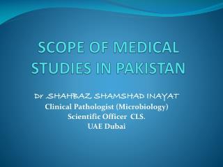 SCOPE OF MEDICAL STUDIES IN PAKISTAN