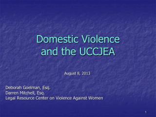 Domestic Violence  and the UCCJEA