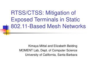 RTSS/CTSS: Mitigation of Exposed Terminals in Static 802.11-Based Mesh Networks