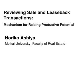 Reviewing Sale and Leaseback Transactions: Mechanism for Raising Productive Potential