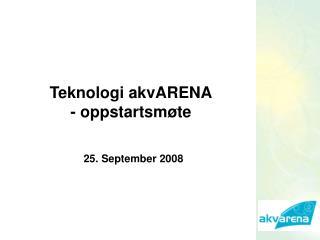 Teknologi akvARENA - oppstartsmøte