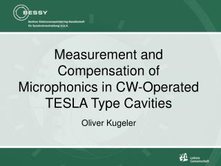 Measurement and Compensation of Microphonics in CW-Operated TESLA Type Cavities