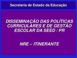 Secretaria de Estado da Educa  o