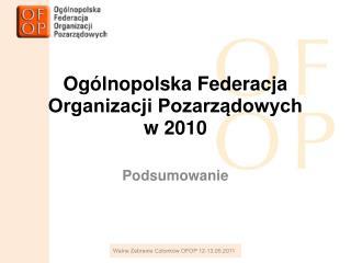 Ogólnopolska Federacja  Organizacji Pozarządowych  w 2010