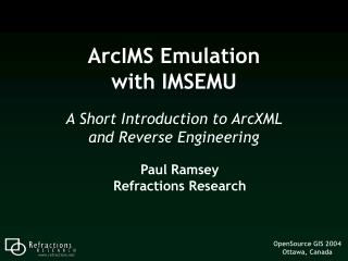 ArcIMS Emulation with IMSEMU