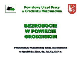 Powiatowy Urz?d Pracy w Grodzisku Mazowieckim