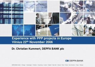 Experience with PPP projects in Europe Vilnius 22 th  November 2006