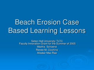 Beach Erosion Case Based Learning Lessons