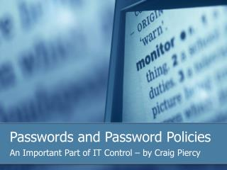 Passwords and Password Policies