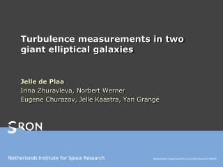 Turbulence measurements in two giant elliptical galaxies