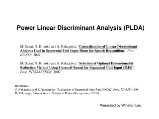 Power Linear Discriminant Analysis (PLDA)