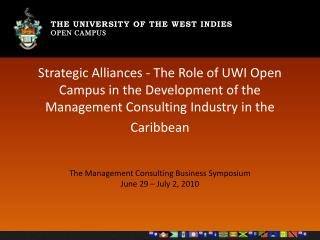 The Management Consulting Business Symposium  June 29 – July 2, 2010