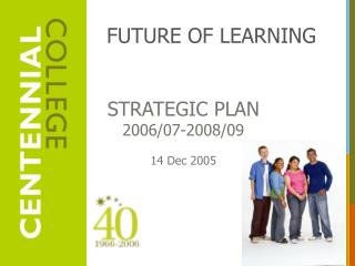STRATEGIC PLAN 2006/07-2008/09 14 Dec 2005