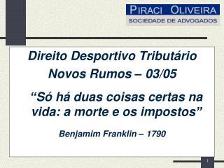 Direito Desportivo Tributário Novos Rumos – 03/05