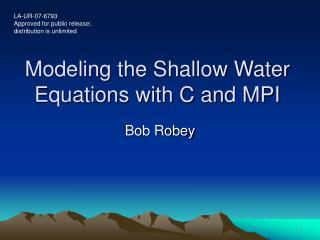Modeling the Shallow Water Equations with C and MPI