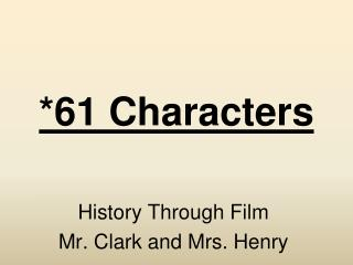 *61 Characters