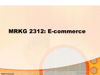 MRKG 2312: E-commerce