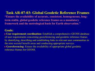 Task AR-07-03:  Global Geodetic Reference Frames
