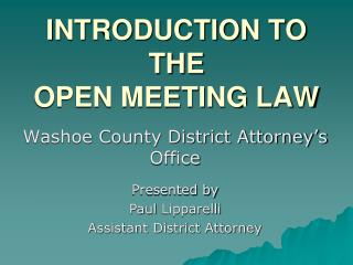 INTRODUCTION TO THE OPEN MEETING LAW