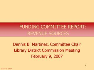 FUNDING COMMITTEE REPORT: REVENUE SOURCES
