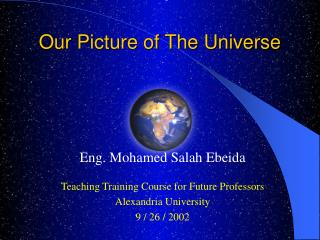 Eng. Mohamed Salah Ebeida  Teaching Training Course for Future Professors Alexandria University 9
