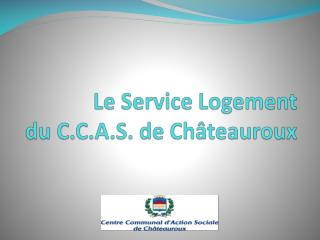 Le Service Logement  du C.C.A.S. de Châteauroux