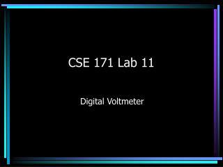 CSE 171 Lab 11
