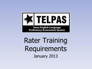 Rater Training Requirements January 2013