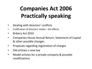 Companies Act 2006 Practically speaking