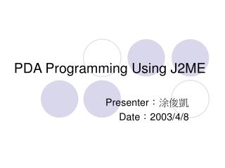 PDA Programming Using J2ME