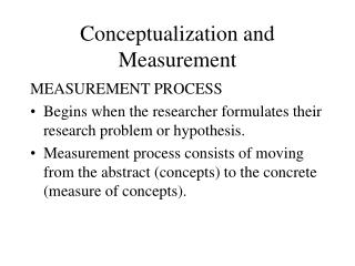 Conceptualization and Measurement