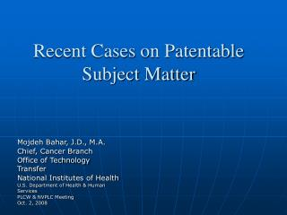 Recent Cases on Patentable Subject Matter