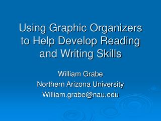 Using Graphic Organizers to Help Develop Reading and Writing Skills