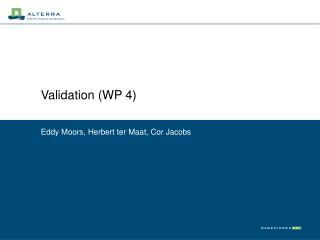 Validation (WP 4)