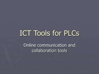 ICT Tools for PLCs