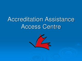 Accreditation Assistance Access Centre